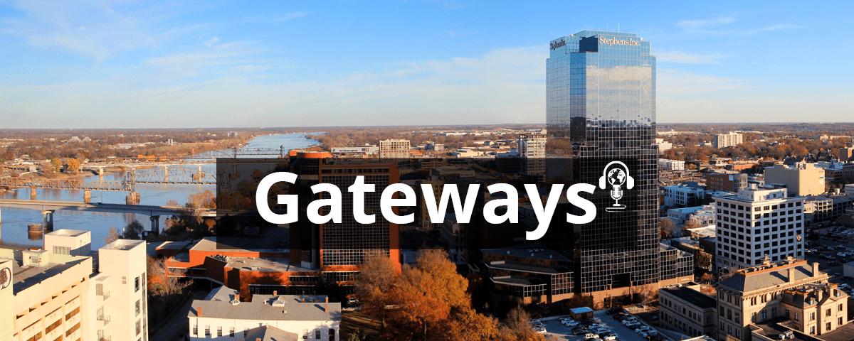 gateways podcast